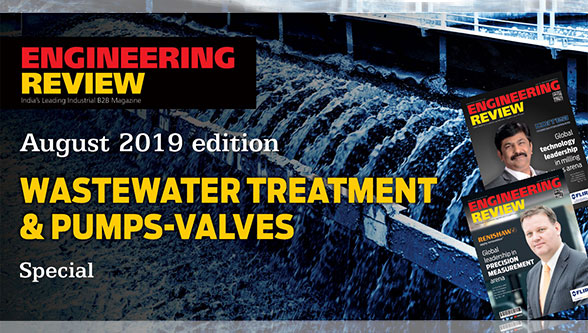 Engineering Review : Special edition on Wastewater Treatment & pumps-valves